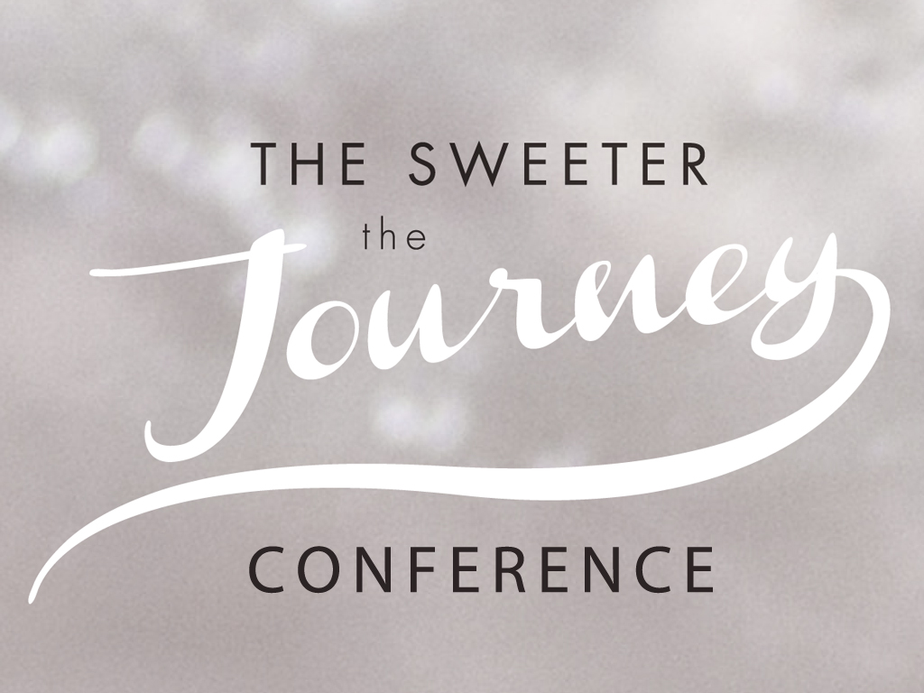 The Sweeter The Journey Conference